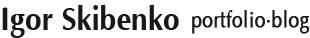 Igor Skibenko. Portfolio & Blog